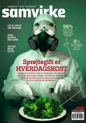 'Sprøjtegift er hverdagskost' lyder rubrikken på Samvirkes kontroversielle tema om pesticider i landbruget. Foto: Ken Hermann