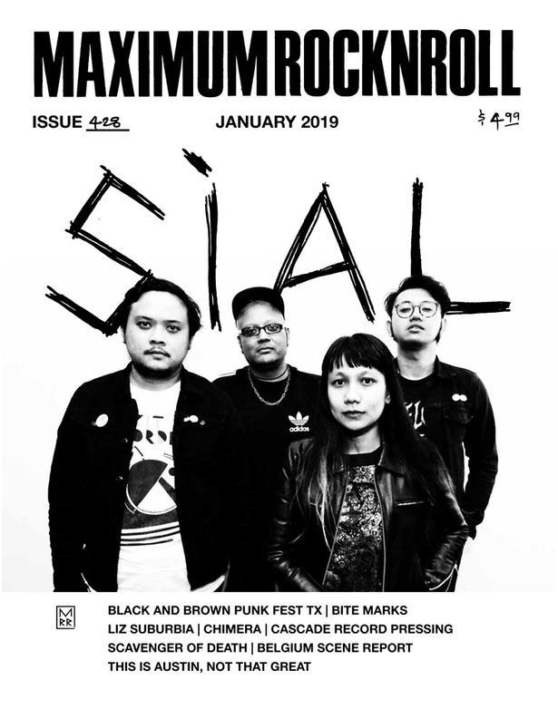 Maximum Rocknroll fra januar 2019. På forsiden ses bandet Sial fra Singapore, der turnerer i Europa i foråret. Bandet er et af mange sydasiatiske punkbands, der har fået en stadig større følgerskare i Vesteuropa og USA, bl.a. via Maximum Rocknroll.